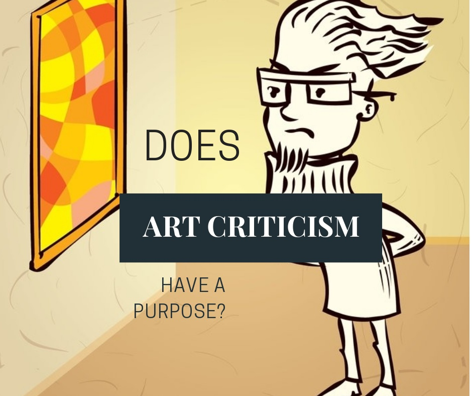 'Does Art Criticism have a Purpose?